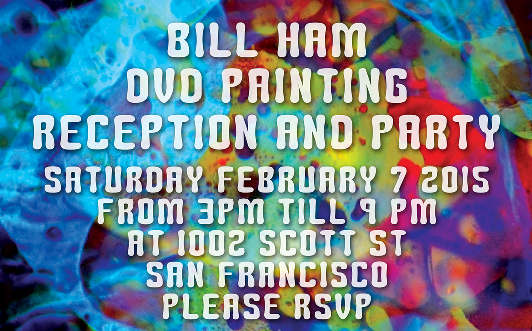 Bill Ham Light Painting DVD Party, Feb 7, 2015